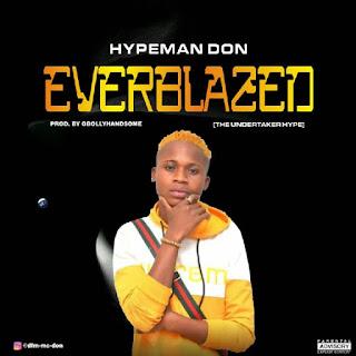 Hypeman Don – Everblazed (The Undertaker Hype)