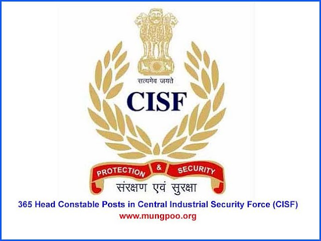 365 Head Constable Posts in Central Industrial Security Force (CISF)