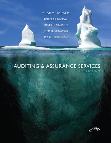Auditing & Assurance Services, 5th Edition (Auditing and Assurance Services) by Timothy Louwers and Robert Ramsay