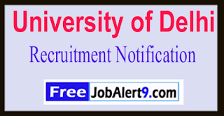 University of Delhi Recruitment Notification 2017 Last Date 18-06-2017
