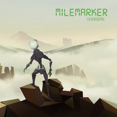 Milemarker - Overseas on MetroMusicScene