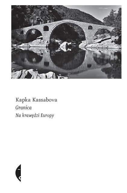 Granica. Na krawędzi Europy -  Kapka Kassabova