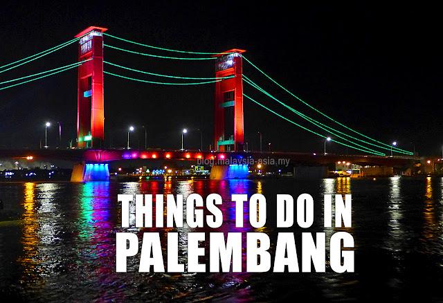 Palembang Things To Do