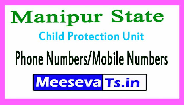 District Child Protection Unit (DCPU)Phone Numbers/Mobile Numbers in Manipur State
