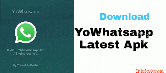 YoWhatsapp apk Latest Version Download For Android - Tricks9.com