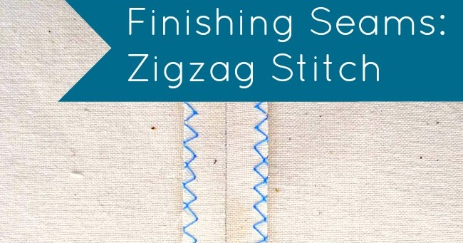 Tilly And The Buttons Finishing Seams Zigzag Stitch