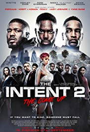 Watch The Intent 2 The Come Up Online Free 2018 Putlocker