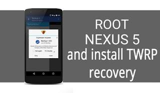 Langkah Root atau Merooting HP Nexus 5 dengan Mudah