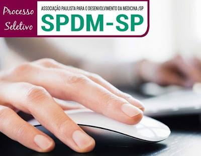 SPDM SP: Edita processo seletivo (APOSTILAS)