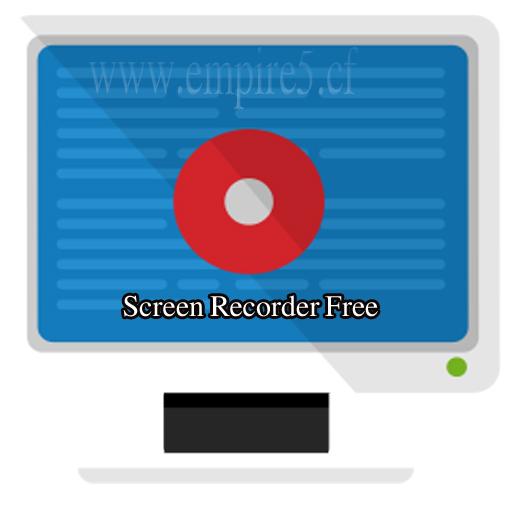 تحميل برنامج Screen Recorder Free لتصوير شاشة سطح المكتب فيديو كامل ومجانى +الشرح
