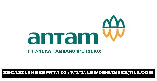 Lowongan Kerja Terbaru PT Antam (Persero) Tbk Tahun 2017