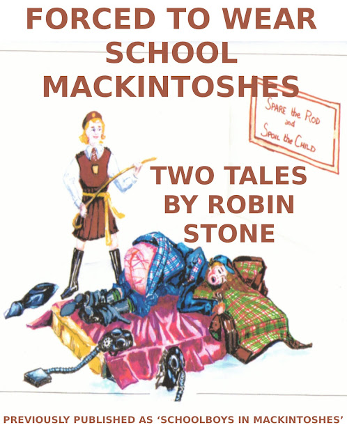 http://www.lulu.com/shop/robin-stone/forced-to-wear-schoool-mackintoshes/ebook/product-24069317.html