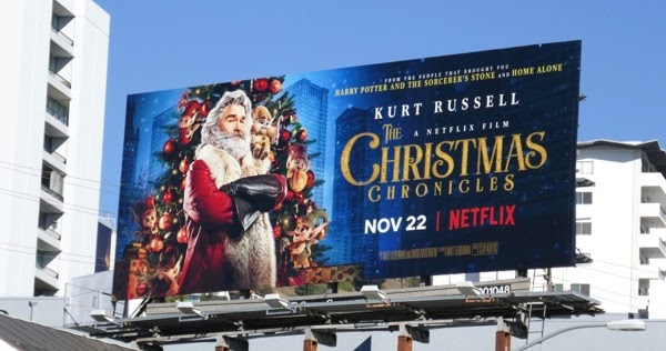 The Christmas Chronicles 2.Daily Billboard The Christmas Chronicles Film Billboards