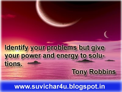 Identify your problems but give your power and energy to solutions. By Tony Robbins