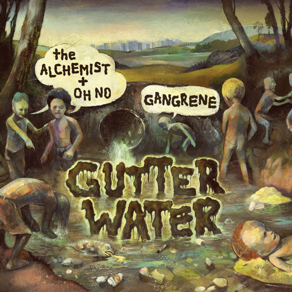 The Alchemist, Oh No & Gangrene - Gutter Water  Cover