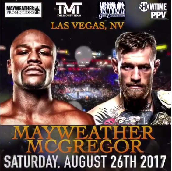 Floyd Mayweather vs. Conor McGregor - August 26, 2017
