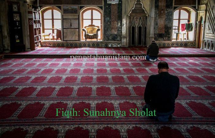 Fiqih : Sunahnya Sholat