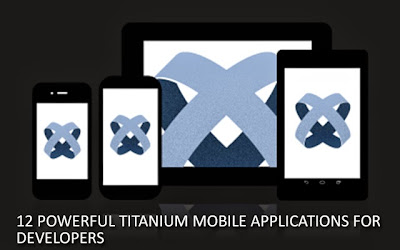 titanium app templates - mobile apps development tips 12 powerful titanium mobile