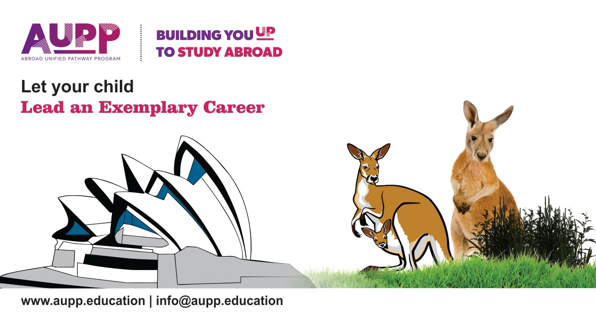 Study in Australia and build a bright future with ABROAD UNIFIED PATHWAY PROGRAM (AUPP)