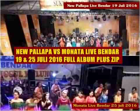 Download new Pallapa vs Monata full album juli 2016 live bendar Pati