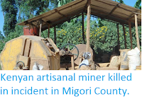 http://sciencythoughts.blogspot.co.uk/2016/05/kenyan-artisanal-miner-killed-in.html
