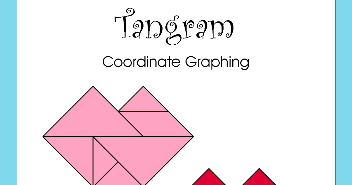 colorful tangrams valentine 39 s day coordinate graphing. Black Bedroom Furniture Sets. Home Design Ideas