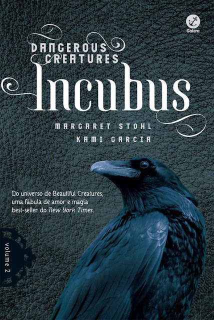 Incubus - Dangerous Creatures - Margaret Stohl, Kami Garcia