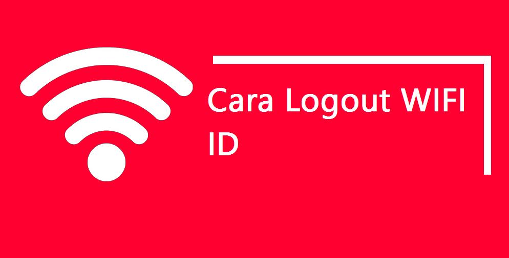 Logout WIFI ID