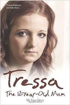 Tressa – The Twelve Year Old Mum