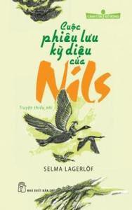 Cuộc Phiêu Lưu Kỳ Diệu Của Nils - Selma Lagerlöf