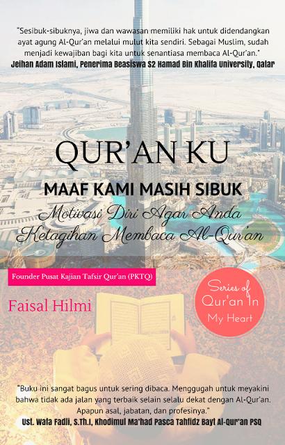 Qur'an Ku Maaf Kami Masih Sibuk