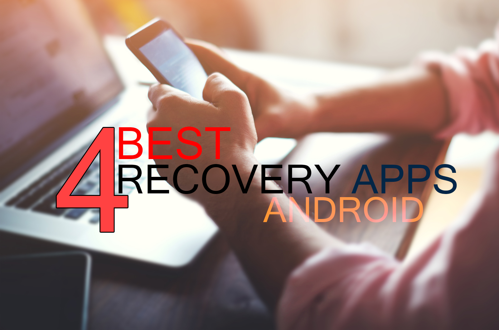 Best File Recovery Apps For Android