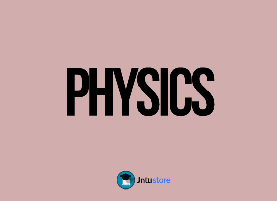 Physics Jntu R13 PPT