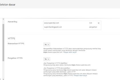 Mengaktifkan dan mengubah http ke https untuk Custom Domain Blogger