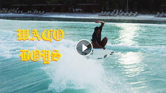WACO BOYS - KANAKS SURFING IN TEXAS