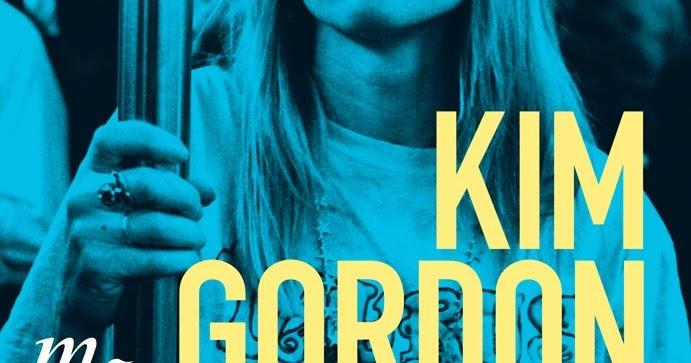 Kim Gordon - Girl in a Band (Book)