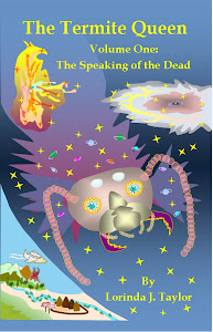 THE TERMITE QUEEN: VOLUME ONE: THE SPEAKING OF THE DEAD
