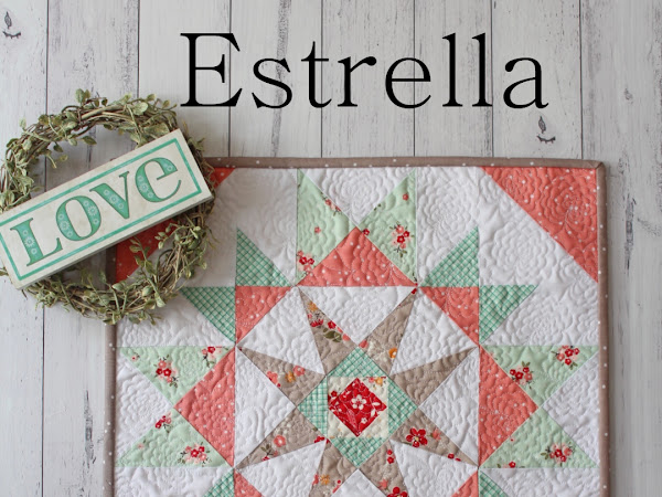 Estrella Mini Quilt + Your Free July 2018 Calendar