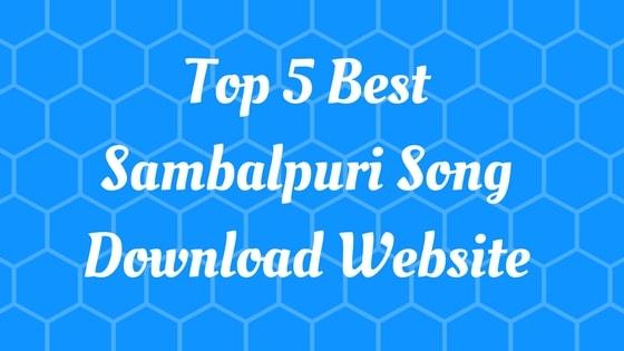 Top 5 Best Sambalpuri Song Download Website You Should Know