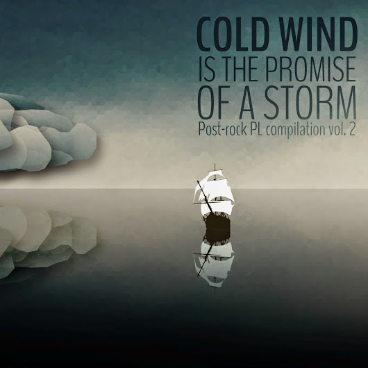 Post-rock PL – Cold Wind is the Promise of a Storm (2014)
