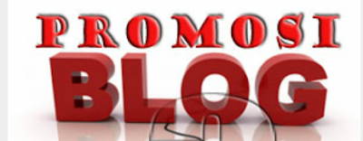 Cara Mempromosikan Blog