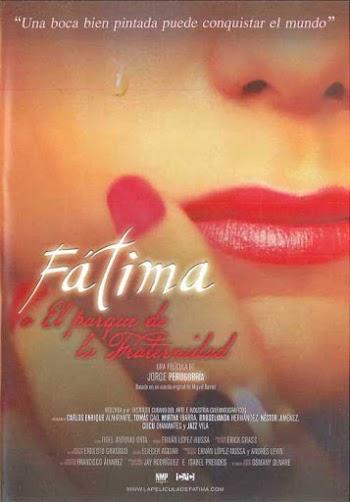 VER ONLINE Y DESCARGAR: Fátima o El Parque de la Fraternidad 2015
