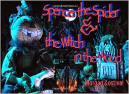 Spencer the Spider and the Witch in the Wood