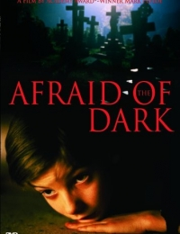 Afraid of the Dark | Bmovies