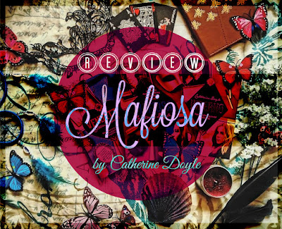 REVIEW: Mafiosa by Catherine Doyle