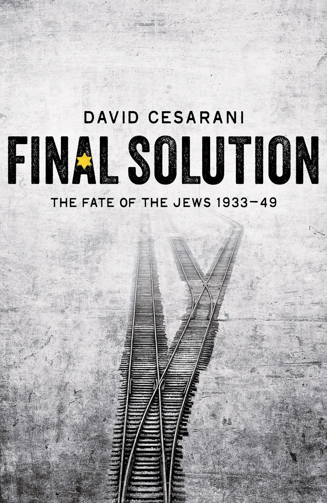 Total war a prediction about donald trump think classical david cesarani final solutionthe fate of the jews 1933 49 fandeluxe Gallery