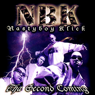 Nasty Boy Klick - The Second Coming (1999)