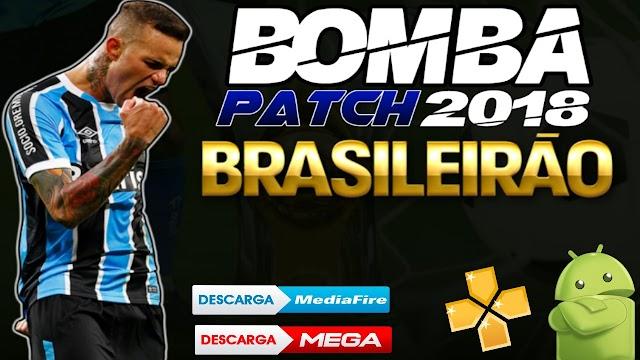 NOVO!! BOMBA PATCH 2018 Brasileirão e EUROPEU Atualizado NARRAÇÃO Cleber machado Gráficos HD PPSSPP ANDROID