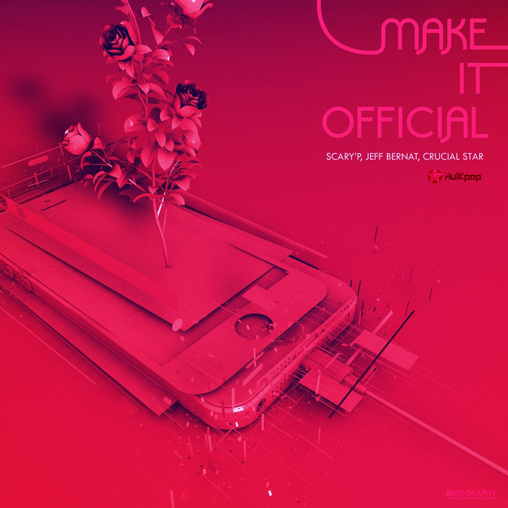 [Single] Jeff Bernat, Scary`P – Make It Official