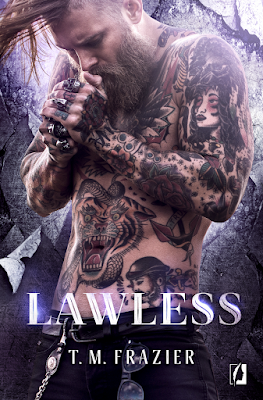 Lawless- T. M. Frazier
